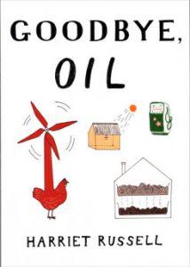 Harriet Russell - Goodbye, Oil