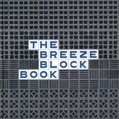 The Breeze Block Book