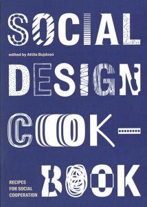 Social Design Cookbook - Recipes For Social Cooperation