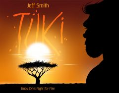 TUKI: Fight for Fire (SIGNED BY AUTHOR)