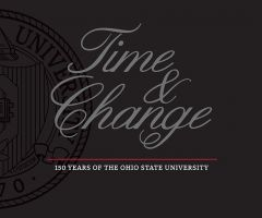 Time and Change: 150 Years of The Ohio State University