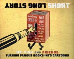 Long Story Short: Turning Famous Books into Cartoons
