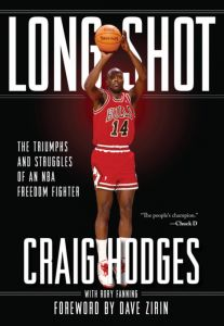 Long Shot: The Triumphs and Struggle of an NBA Freedom Fighter