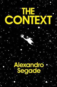 Alexandro Segade: The Context