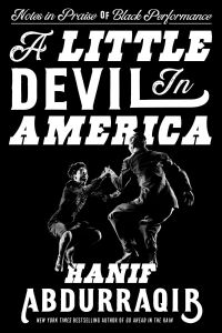 A Little Devil in America : Notes in Praise of Black Performance (signed by the author)