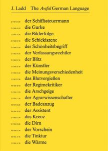 Jeffrey Ladd: The Awful German Language