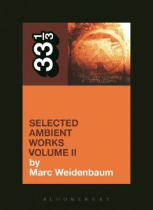 Aphex Twin's Selected Ambient Works Volume II