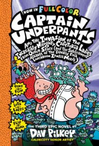Captain Underpants and the Invasion of the Incredibly Naughty Cafeteria Ladies from Outer Space #3