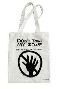 Don't Touch My Stuff Tote Bag by David Shrigley