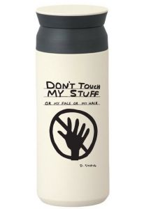Don't Touch My Stuff Travel Tumbler by David Shrigley
