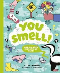 You Smell! (And so does everything else)