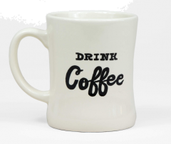 Drink Coffee/Drink Whiskey Ceramic Mug