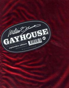 William E. Jones' Gayhouse