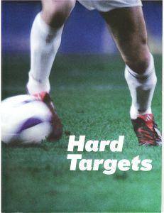 Hard Targets