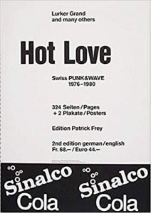 Hot Love – Swiss Punk & Wave 1976-1980