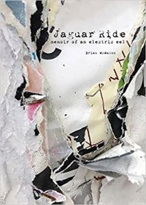 Jaguar Ride: Memoir of an electric eel