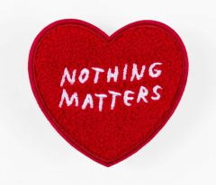 Nothing Matters Iron-On Patch