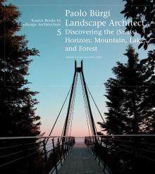 Paolo Bürgi Landscape Architect