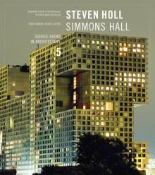 Steven Holl: Simmons Hall
