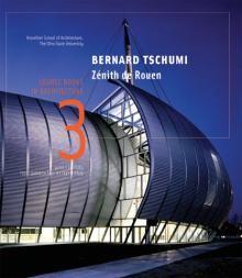 Bernard Tschumi / Zenith De Rouen