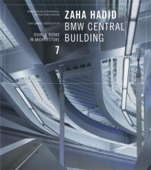 Zaha Hadid: BMW Central Building