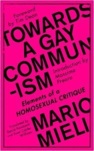 Towards a Gay Communism Elements of a Homosexual Critique