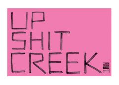 Tea Towel - Up Sh*t Creek by Jon Campbell