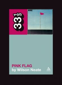 Wire's Pink Flag