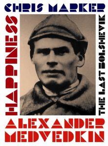 Last Bolshevik/Happiness