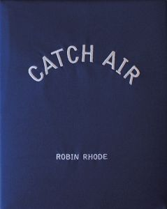 Catch Air: Robin Rhode Collector's Edition