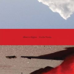 Cecilia Vicuña: About to Happen