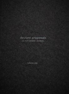 deviant proposals: AN ANTI-BINARY JOURNAL