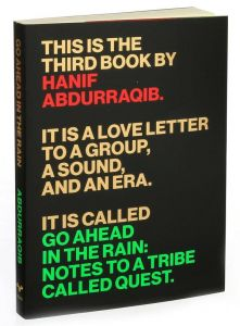 Go Ahead In The Rain: Note To A Tribe Called Quest