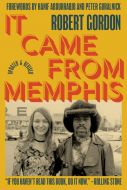 It Came From Memphis: Updated and Revised: Updated and Revised