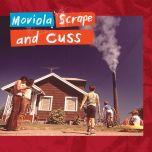 Scrape and Cuss LP