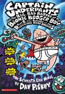 Captain Underpants and the Big, Bad Battle of the Bionic Booger Boy Pt. 2 #7