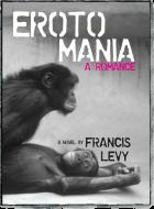 Erotomania: A Romance